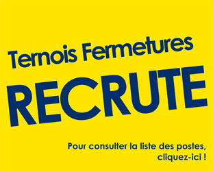 Ternois Fermetures recrute